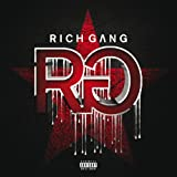 Rich Gang (Deluxe Version) [Explicit]