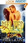 Melted By The Dragon: A Paranormal Dr...