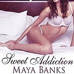 Sweet Addiction: Sweet Series, Book 6 | Maya Banks