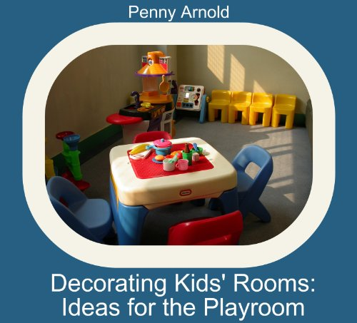 Decorating Kids Rooms: Ideas for the Playroom
