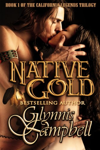 Native Gold (California Legends Trilogy)