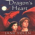 Dragon's Heart: The Pit Dragon Chronicles, Volume 4 (       UNABRIDGED) by Jane Yolen Narrated by Marc Thompson
