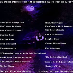 21 Short Stories from '31 Horrifying Tales from the Dead' | [Drac Von Stoller]