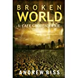 Broken World 1: Cafe Grotesquerie