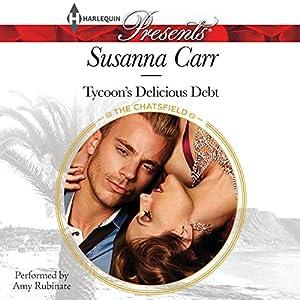 Tycoon's Delicious Debt Audiobook