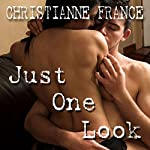 Just One Look | Christianne France