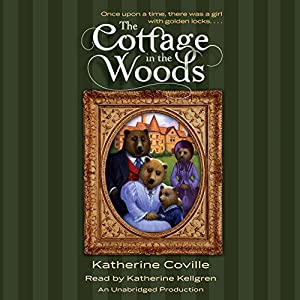 The Cottage in the Woods Audiobook