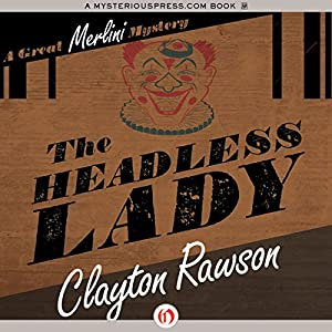 The Headless Lady | [Clayton Rawson]
