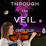 Through the Veil | Adrienne Dellwo