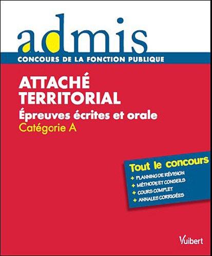 Attaché territorial : Epreuves écrites et orales Catégorie A