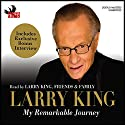 My Remarkable Journey Audiobook by Larry King Narrated by Larry King