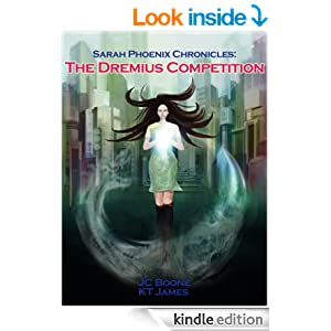 http://www.amazon.com/Sarah-Phoenix-Chronicles-Dremius-Competition-ebook/dp/B00KJZ1OUQ/ref=zg_bs_digital-text_f_35