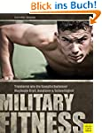 Military Fitness: Trainieren wie die...