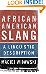 African American Slang: A Linguistic...