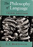 The Philosophy of Language (0195093682) by A. P. Martinich