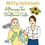 Afternoon Tea at the Sunflower Café | Milly Johnson
