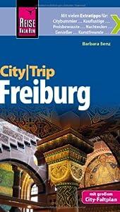 Reise Know-How CityTrip Freiburg: ReiseführermitFaltplan
