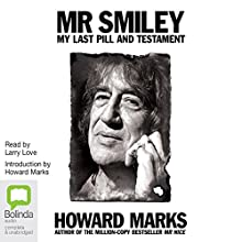 Mr Smiley (       UNABRIDGED) by Howard Marks Narrated by Howard Marks, Larry Love