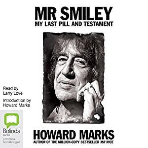 Mr Smiley Audiobook by Howard Marks Narrated by Howard Marks, Larry Love