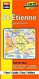echange, troc Plans Blay Foldex - Plan de ville : St-Étienne (avec un index)
