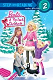 A Perfect Christmas (Barbie) (Step into Reading) (0375869328) by Webster, Christy