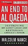An End to al-Qaeda: Destroying Bin Laden