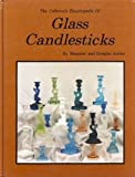 The Collector's Encyclopedia of Glass Candlesticks (0891452109) by Margaret Archer