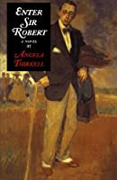 Enter Sir Robert (Angela Thirkell Barsetshire Series)