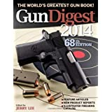 Gun Digest 2014 by Jerry Lee  (Aug 12, 2013)