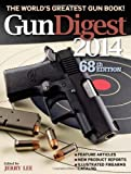 img - for Gun Digest 2014 book / textbook / text book