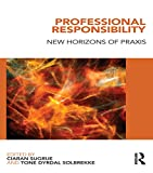 img - for Professional Responsibility: New Horizons of Praxis book / textbook / text book