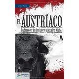 """El Austr�aco: Undercover in der internationalen Mafiavon """"G�nther Z�uner"""""""