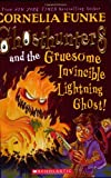 Ghosthunters #2: Ghosthunters and the Gruesome Invincible Lightning Ghost (0439833094) by Funke, Cornelia
