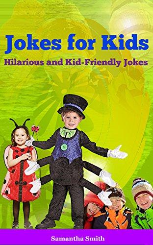 Samantha Smith - Jokes for Kids: Hilarious and Kid-Friendly Jokes
