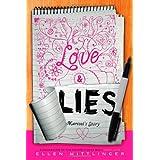 Love & Lies: Marisol's Story ~ Ellen Wittlinger