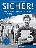 Sicher! B1+. Arbeitsbuch. Con espansione online. Con CD Audio. Per le Scuole superiori: 2