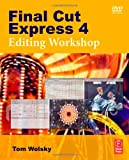 img - for Final Cut Express 4 Editing Workshop book / textbook / text book