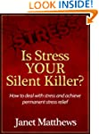 Is Stress YOUR Silent Killer? How to...