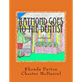 Raymond goes to the Dentist: Dental, hygiene and health