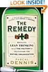 The Remedy: Bringing Lean Thinking Ou...