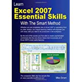 Learn Excel 2007 Essential Skills with the Smart Method: Courseware Tutorial to Beginner and Intermediate Level (US Edition)by Mike Smart
