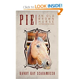 Pie An Old Brown Horse (That Knows What He Is Doing)