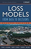 img - for Loss Models: From Data to Decisions, Second Edition book / textbook / text book