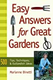 img - for Easy Answers For Great Gardens: 500 Tips, Techniques, and Outlandish Ideas book / textbook / text book