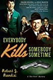 img - for Everybody Kills Somebody Sometime (Rat Pack Mysteries) book / textbook / text book
