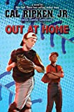 Cal Ripken, Jr.'s All-Stars:  Out at Home (Cal Ripken, Jr.'s All Stars)