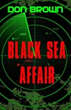 The Black Sea Affair