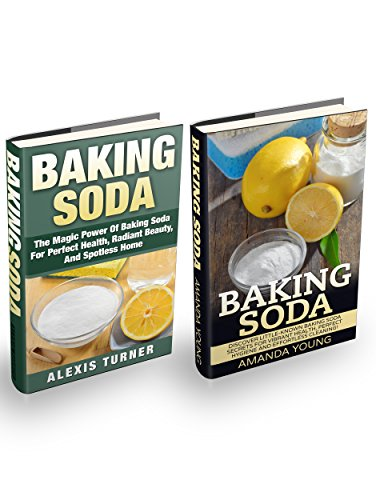 Baking Soda Box Set: The Magic Power Of Baking Soda + Little-Known Baking Soda Secrets For Vibrant Health, Perfect Hygiene And Effortless Cleaning! (Magic Of Baking Soda compare prices)