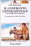 img - for Il confronto generazionale. Uno studio psicoanalitico book / textbook / text book