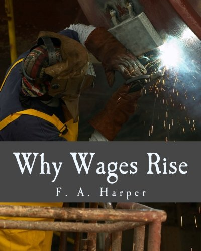 Why Wages Rise (Large Print Edition)